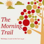 Trail Morning Show