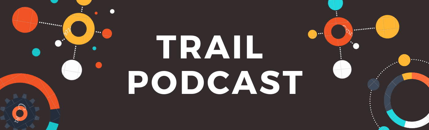 Trail Podcast