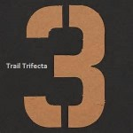 The Trail Trifecta – Week of 1/18-1/22
