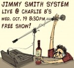 Jimmy Smith System plays Missoula tonight!