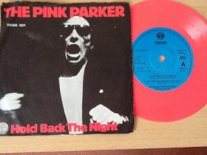 the-pink-parker-hold-back-the-night-pink-vinyl-original-7-single_1718366