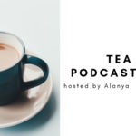 PODCAST: History of Tea