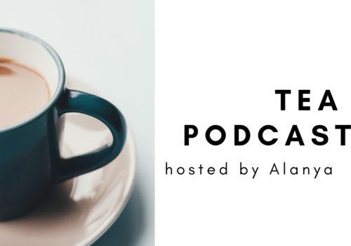 PODCAST: History of Tea