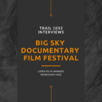 PODCAST: Big Sky Documentary Film Festival