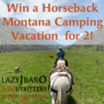Win a Montana Horseback camping vacation!