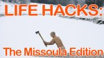Your Missoula hacks are here!