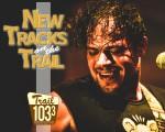 New Tracks – 3/27