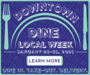 Downtown Dine Local Week